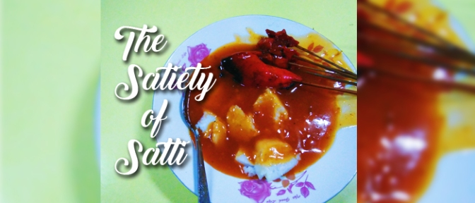 The Satiety of Satti (and more): A Taste of Tausug Delicacies in Zamboanga